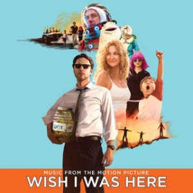 Wish I Was Here (Music From The Motion Picture) 2014 180 Grm 2LP