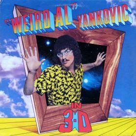 """Weird Al"" Yankovic – In 3-D - 1984 Parody Pop Rock - Original Canada LP"